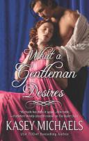 What a Gentleman Desires