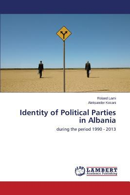 Identity of Political Parties in Albania