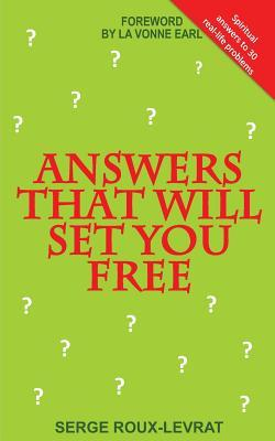 Answers That Will Set You Free