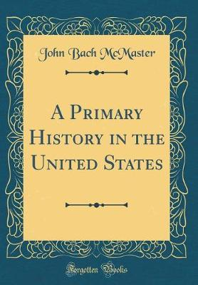 A Primary History in...
