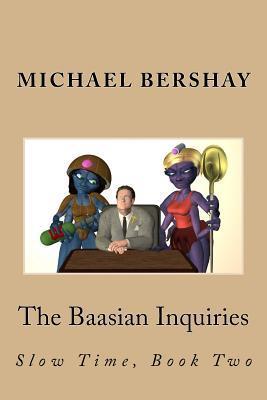 The Baasian Inquiries