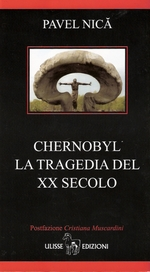 """""""Chernobyl La tragedia del XX secolo"""""""