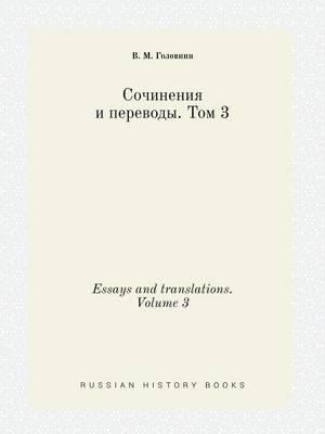 Essays and Translations. Volume 3