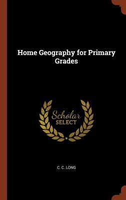 Home Geography for Primary Grades