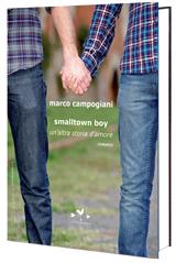 Smalltown boy. Un intenso, diverso, sentimento d'amore