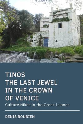 Tinos. The last jewel in the crown of Venice
