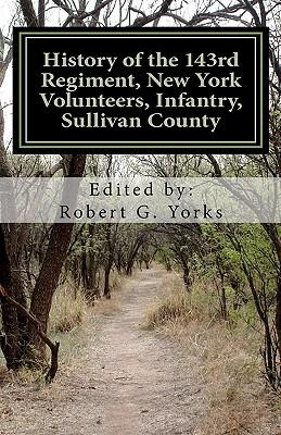 History of the 143rd Regiment, New York Volunteers, Infantry, Sullivan County