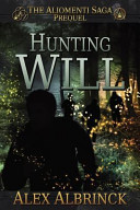 Hunting Will (the Aliomenti Saga - Prequel)
