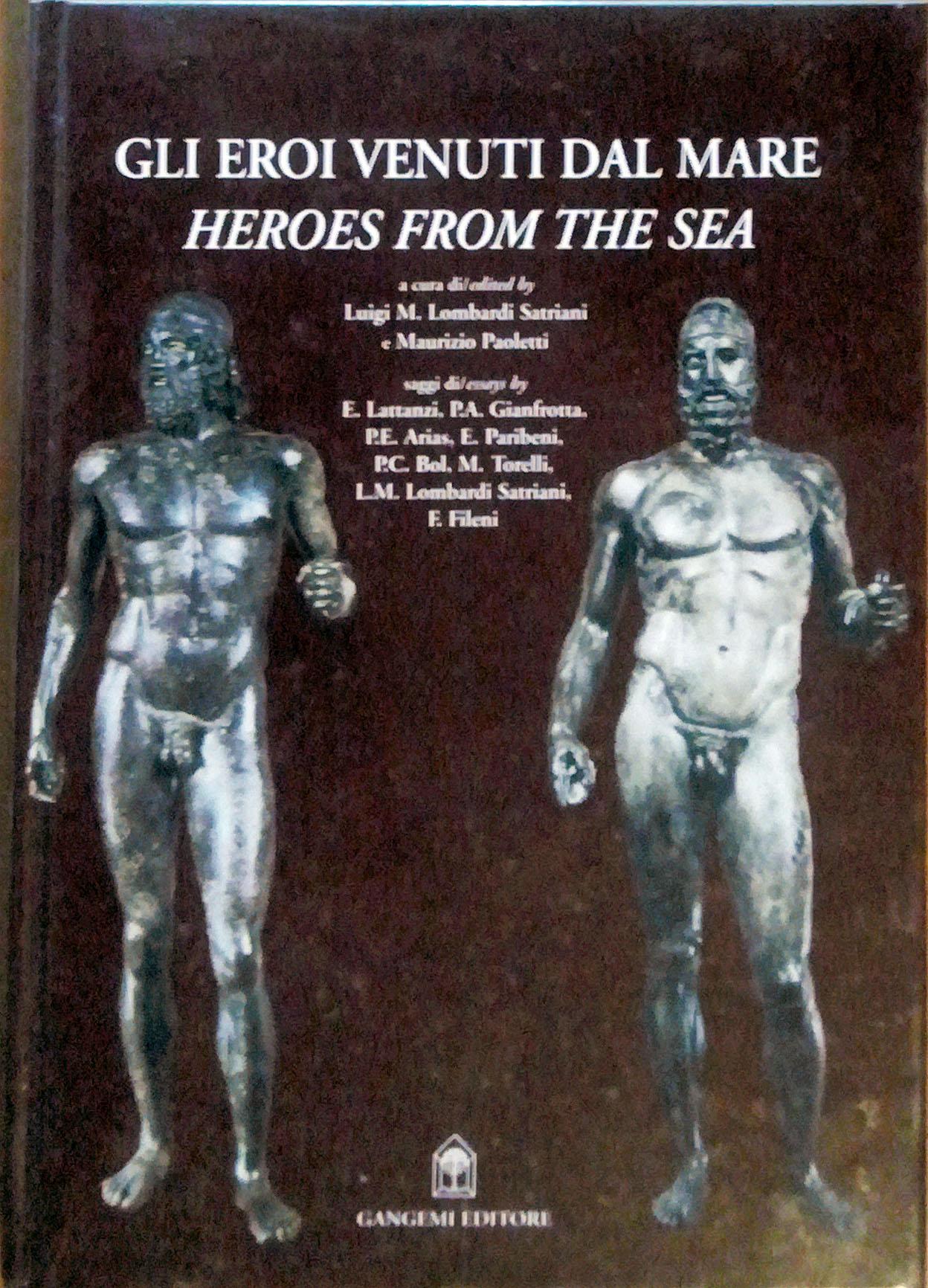 Gli eroi venuti dal mare