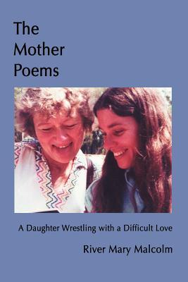 The Mother Poems