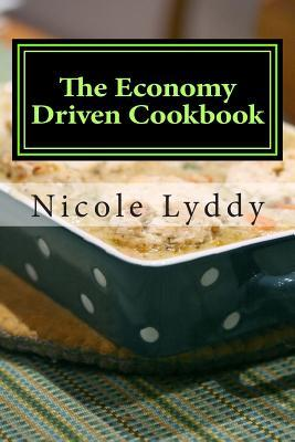 The Economy Driven Cookbook