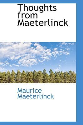 Thoughts from Maeterlinck