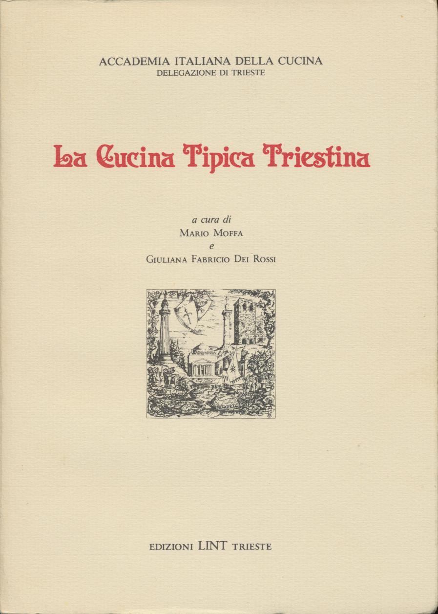 Disegno cucina tipica triestina : La cucina tipica triestina - Giuliana Fabricio - 0 recensioni ...