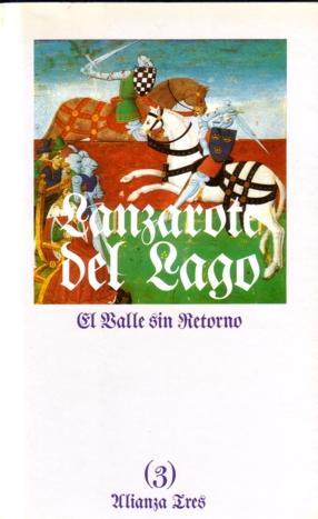 Historia de Lanzarote del Lago (3)