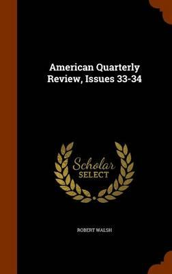 American Quarterly Review, Issues 33-34