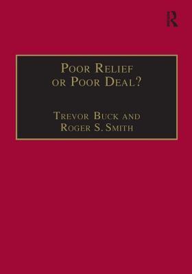 Poor Relief or Poor Deal?