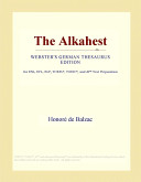 The Alkahest (Webster's German Thesaurus Edition)
