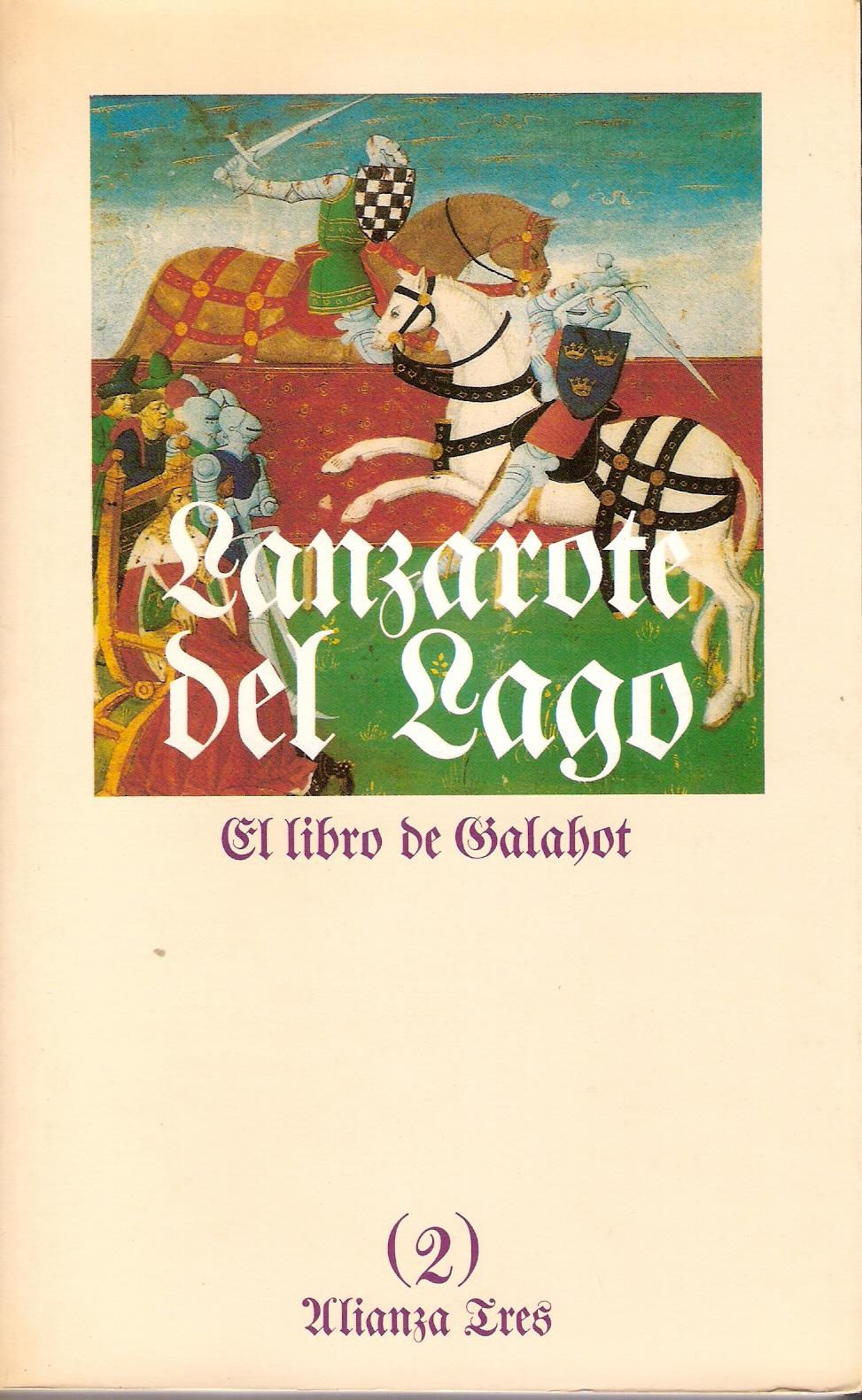 Historia de Lanzarote del Lago (2)