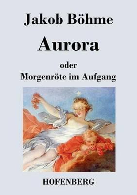 Aurora oder Morgenr�...