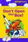 Don't Open That Box