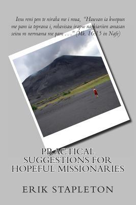 Practical Suggestions for Hopeful Missionaries