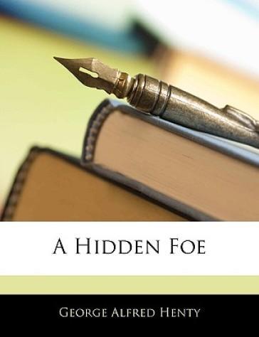 A Hidden Foe
