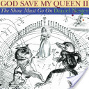 God Save My Queen II