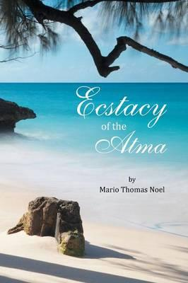 Ecstacy of the Atma