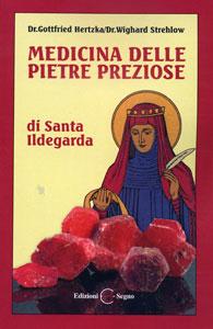 Medicina delle pietre preziose di santa Ildegarda