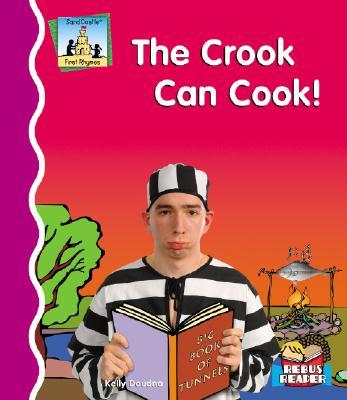 Crook Can Cook!