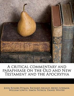 A Critical Commentary and Paraphrase on the Old and New Testament and the Apocrypha