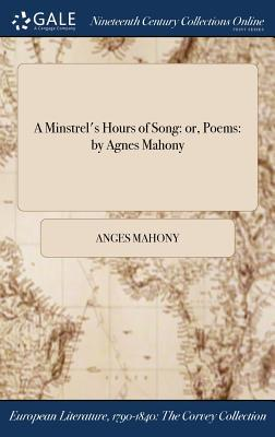 A Minstrel's Hours of Song