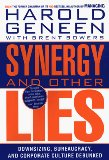 Synergy and Other Lies