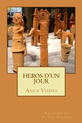 Heros D'un Jour