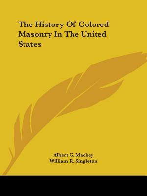 The History of Colored Masonry in the United States