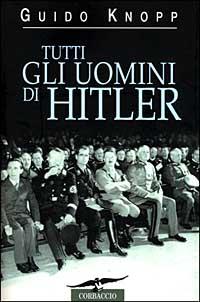 Tutti gli uomini di Hitler