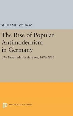 The Rise of Popular Antimodernism in Germany