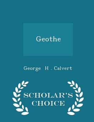 Geothe - Scholar's Choice Edition