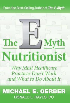 The E-Myth Nutritionist