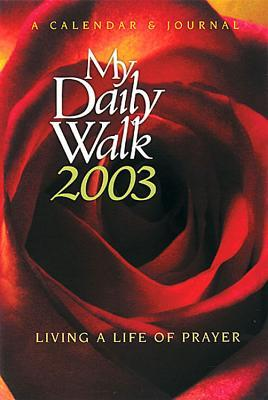 My Daily Walk 2003 Calendar & Journal