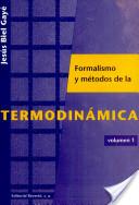 Curso sobre el formalismo y los métodos de la termodinámica