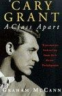 Cary Grant a Class Apart