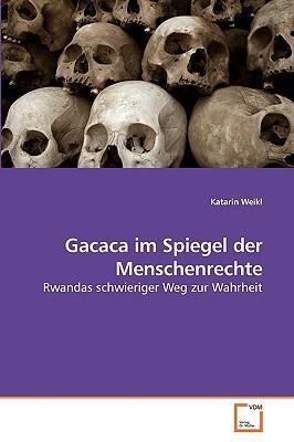 Gacaca im Spiegel der Menschenrechte
