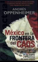 Crisis mexicana de los noventa y la esperanza del nuevo milenio