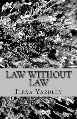Law Without Law