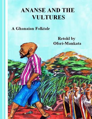 Ananse and the Vultures