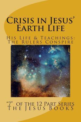 Crisis in Jesus' Earth Life