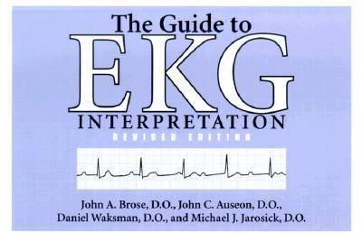 The Guide to Ekg Interpretation