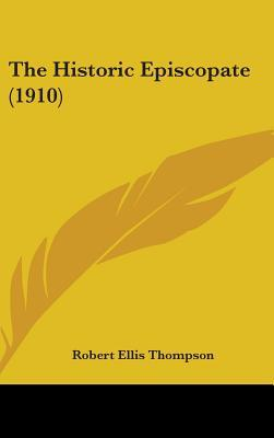 The Historic Episcopate (1910)