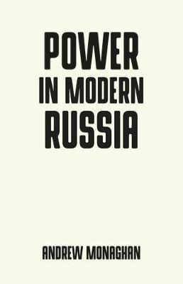Power in Modern Russ...